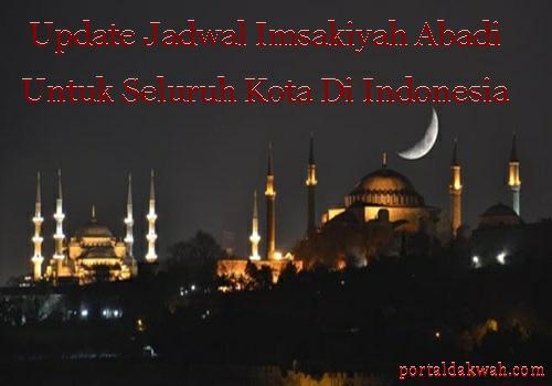 Jadwal Abadi Waktu Imsakiyah  Ramadhan Terbaru 2020 Hari Ini