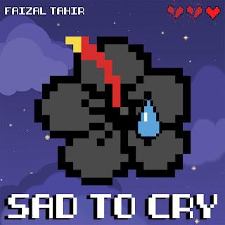 Faizal Tahir - Sad To Cry MP3