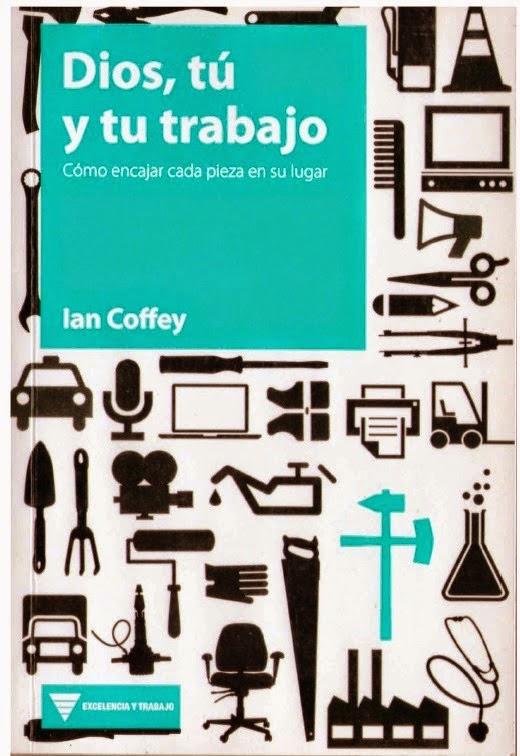 Ian Coffey-Dios,Tú y Tu Trabajo-