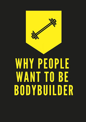 Why People Want to be Best Bodybuilder?