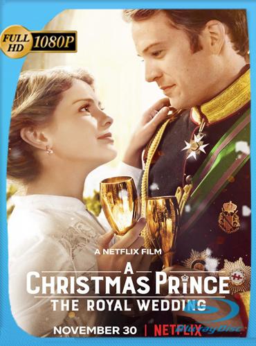 Un Principe Para Navidad: La Boda Real (2018) HD [1080p] Latino Dual [GoogleDrive] TeslavoHD