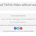 WWW.SSS.TIKTOK ||  Cara Download Video Tikok Tanpa Watermark Dengan cepat