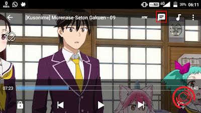 1. Langkah pertama silakan kalian putar video dengan MX Player, lalu klik ikon seperti pesan di bagian atas