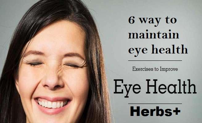 6 way to maintain eye health