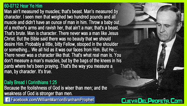 This is what a real man is - William Branham Quotes