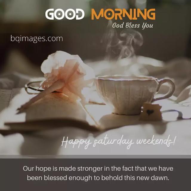 good morning happy Saturday quotes