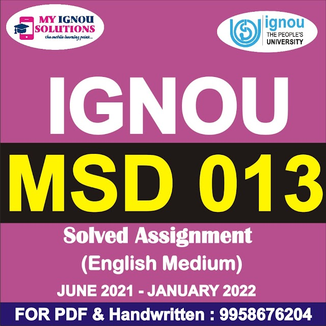 MSD 013 Solved Assignment 2021-22