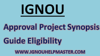 IGNOU Approval Project Synopsis Guide Eligibility