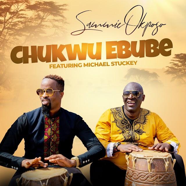 "Music:  ""Chukwu Ebube (God of Glory)"" -  Sammie Okposo feat Michael Stuckey"