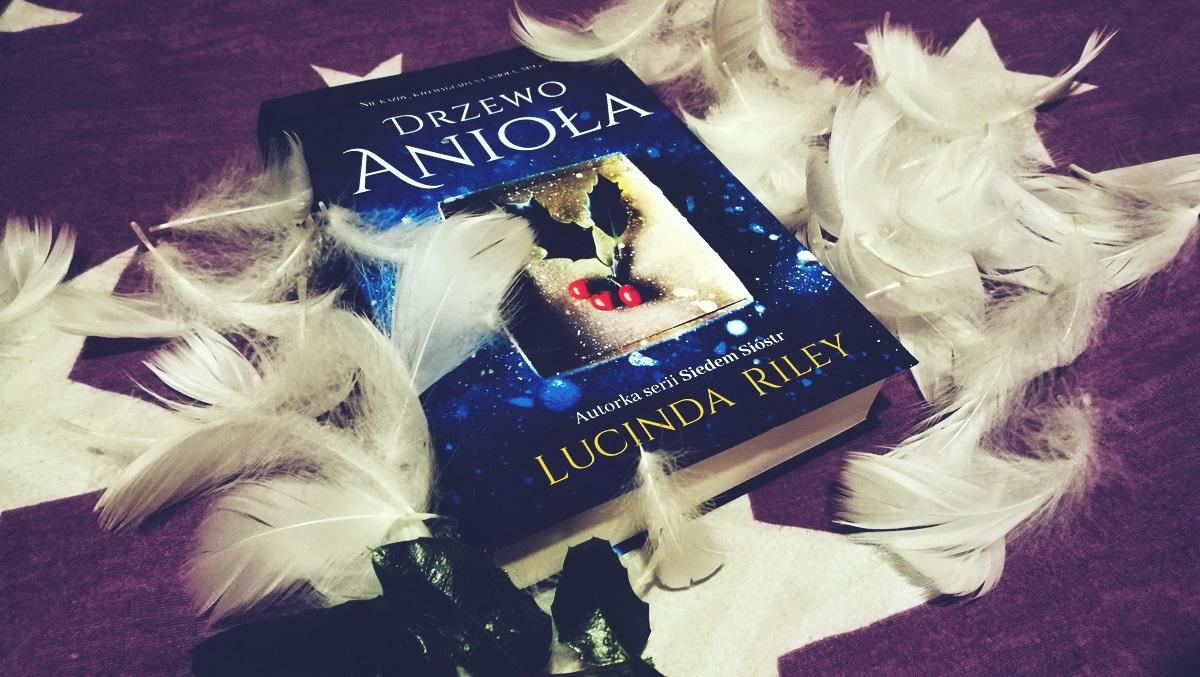 Drzewo anioła, Lucinda Riley
