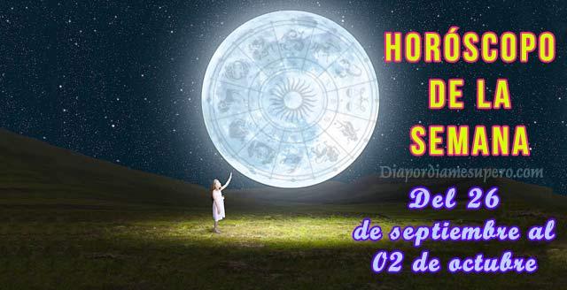 Horóscopo de la semana: 26 de septiembre al 02 de Octubre