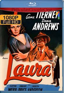 Laura[1946] [1080p BRrip] [Latino- Ingles] [GoogleDrive] LaChapelHD