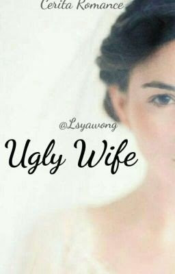 Ugly Wife by Lsaywong Pdf