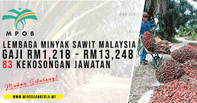 Jawatan Terkini MPOB ~ Gaji RM1,218 - RM13,248 ~ Minima PMR/PT3 Layak Memohon