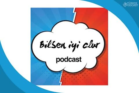 Bilsen İyi Olur Podcast