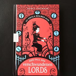 """""""Enola Holmes: Der Fall des verschwundenen Lords"""" von Nancy Springer, Knesebeck Verlag, ein Krimi für Mädchen ab 12 Jahren, Rezension auf Kinderbuchblog Familienbücherei"""