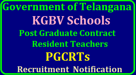 TS KGBV PGCRTs Post Graduate Contract Resident Teachers 588 Vacancies Recruitment Eligibility List of Colleges Telangana KGBV PGCRTs Vacancies Recruitment 2018 Eligibility Educational Qualifications Application form Staff Pattern List of Schools Post wise Qualifications TS KGBV PGCRTs Post Graduate Contract Resident Teachers 588 Vacancies Recruitment Eligibility List of Colleges Telangana KGBV PGCRTs Post Graduate Contract Resident Teachers 588 Vacancies in Telangana Kasturbha Gandhi Balika Vidyalaya TS KGBV as 84 Schools have been upgraded as Junior Colleges recently. Admissions are going on in Selected KGBV Schools for the Class XI. Post wise Educational Qualifications for PGCRTs in KGBV Schools of Telangana for the Groups MPC BiPC CEC MPHW Vizz PGCRTs Posts Staff Pattern in each College Telugu English Mathematics Physics Chemistry Botony Zoology, Civics Economics Commerce Eligibility Criteria Educational Qualifications Selection Procedure Online Application ts-kgbv-pgcrts-post-graduate-contract-resident-teachers-vacancies-recruitment-eligibility-qualificartions-list-of-kgvb-schools-apply-online/2018/06/ts-kgbv-pgcrts-post-graduate-contract-resident-teachers-vacancies-recruitment-notification-eligibility-qualificartions-list-of-kgvb-schools-apply-online.html