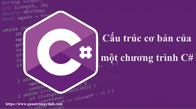 Cấu trúc cơ bản của một chương trình C#