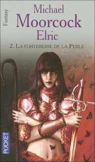 Cycle Elric, tome 2 - La Forteresse de la Perle (Michael Moorcock)