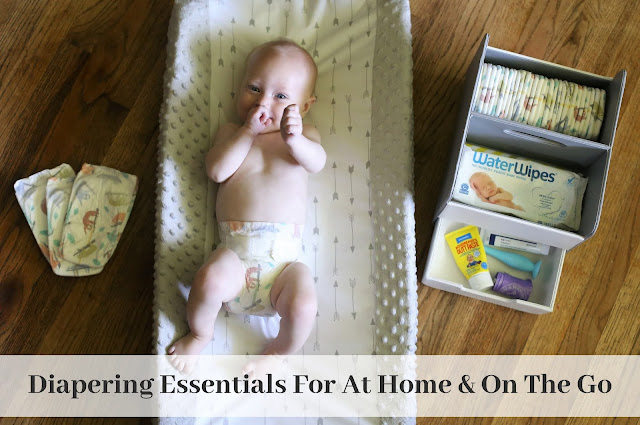 Diapering Essentials For At Home and On The Go