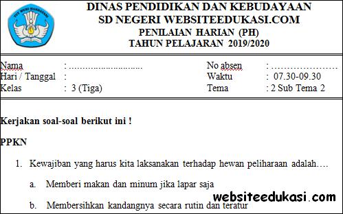 Soal PH / UH Kelas 3 Tema 2 Subtema 2 Terbaru