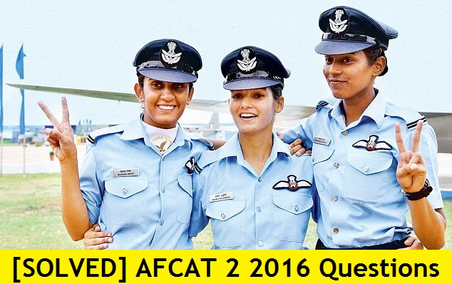 [SOLVED] AFCAT 2 2016 Question Answer