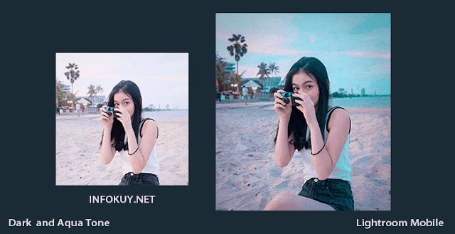 Tutorial Lightroom Dark and Aqua Tone