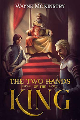 Guest Interview with  Wayne McKinstry, Author of The Two Hands of The King
