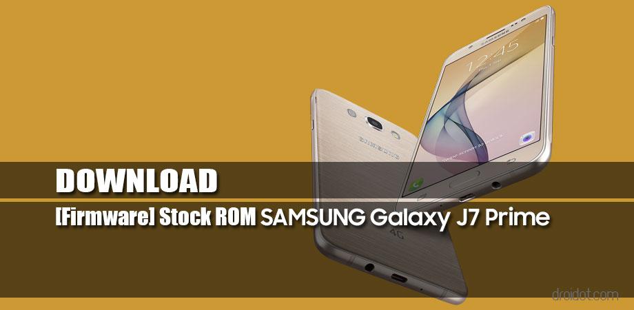 Download Stock ROM Samsung Galaxy J7/J7 Prime
