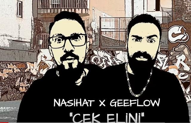 Nasihat feat. Geeflow - Çek elini Şarkı Sözü