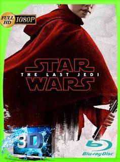 Star Wars Episodio VIII Los últimos Jedi (2017) Latino FULL 3D SBS 1080p [GoogleDrive]