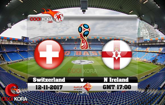 مشاهدة مباراة سويسرا وإيرلندا الشمالية اليوم 12-11-2017 تصفيات كأس العالم