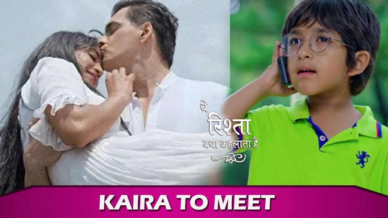 Upcoming Twist : Naira Kairav's wish granted Kartik reach Goa in Yeh