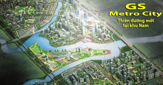 Khu đô thị GS Metro City liền kề dự án Nhơn Đức