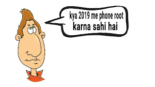 Kya 2019 me android phone ko root karna chahiye