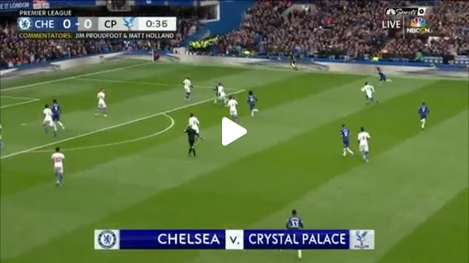 VIDEO: Chelsea FC 2:0 Crystal Palace / Premier league