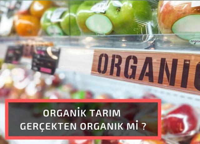 organik tarım aldatmacası