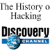 Documental de Discovery Channel (The History Of Hacking )