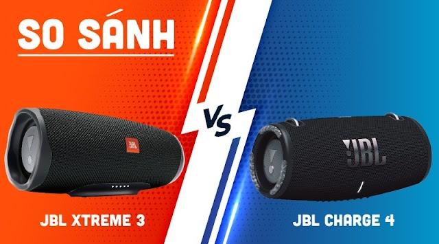 So sánh loa JBL Xtreme 3 vs JBL Charge 4: Loa nào tốt nhất?