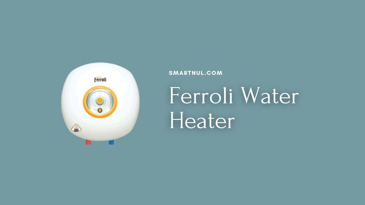 ferroli water heater