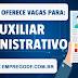 Emprego para Auxiliar  Administrativo ( R$ 1800,00 )  - 17.09.18