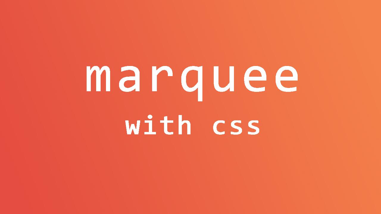 Membuat Elemen Marquee Dengan CSS