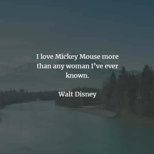 Famous quotes and sayings by Walt Disney