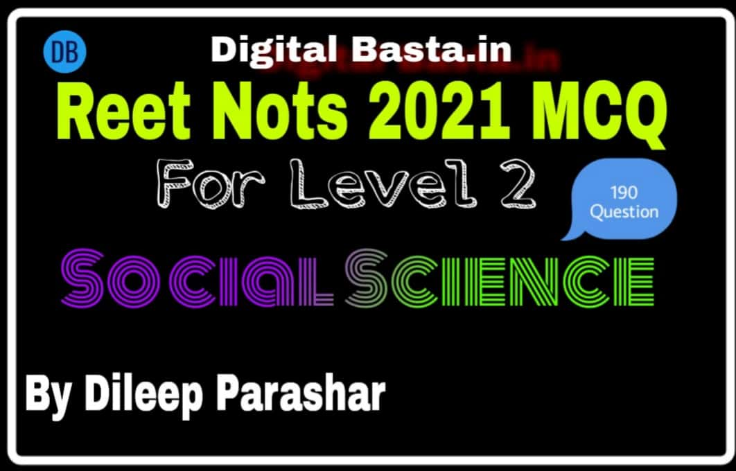 Reet Nots 2021 MCQ For Level 2 Social Science Reet Study Material Free