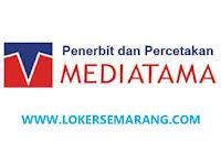 Lowongan Kerja Semarang Juli 2021 di Perusahaan Penerbitan CV Mediatama