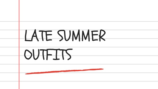 Shop My Style: Late Summer Outfits