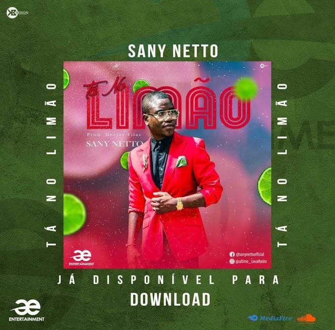 Sany Netto - Tá No Limão