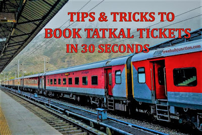tips-to-book-tatkal-tickets-in-30-seconds-treehubjunction