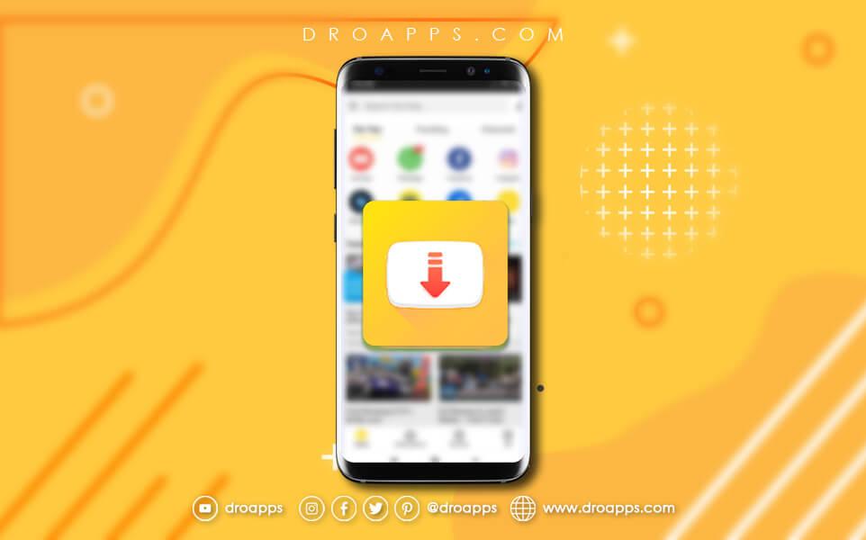 تحميل سناب تيوب Download Snaptube APK - تطبيق Snaptube لتنزيل الفيديوهات للاندرويد تنزيل مجاني 2021