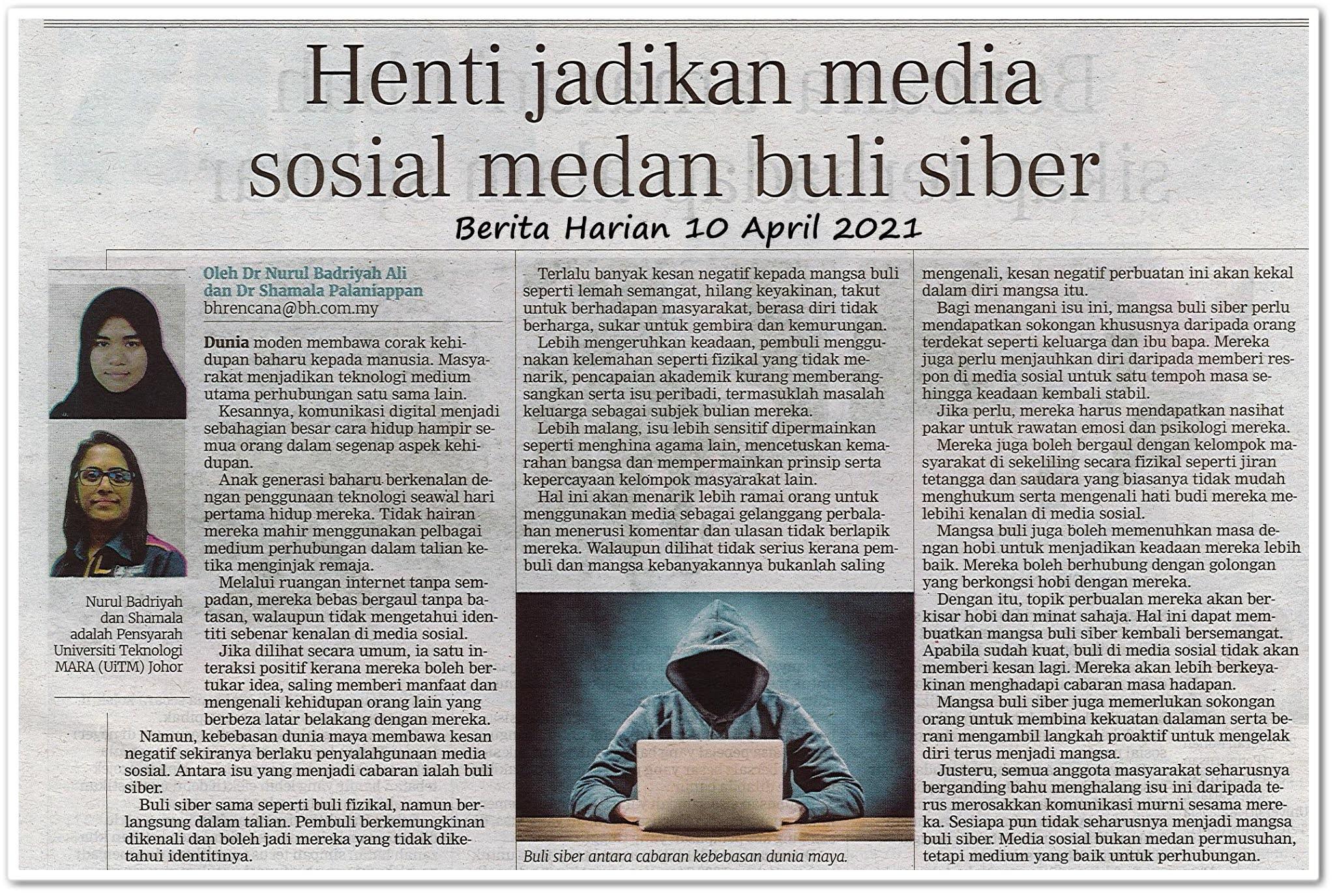 Henti jadikan media sosial medan buli siber - Keratan akhbar Berita Harian 10 April 2021